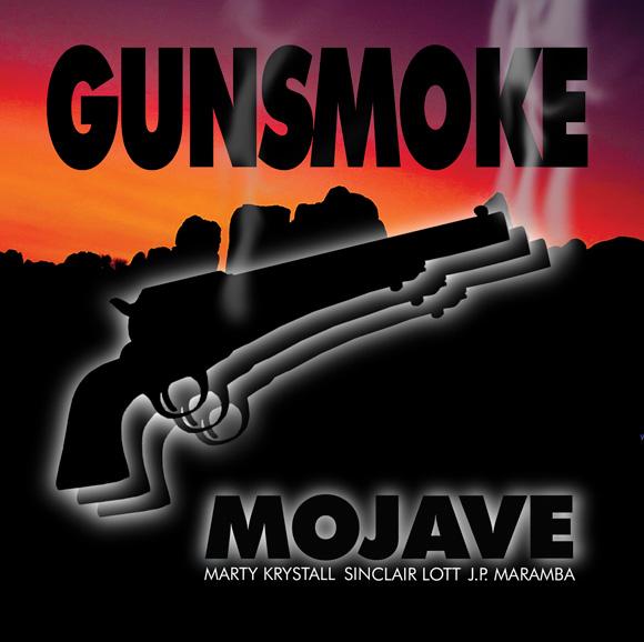 Mojave (Marty Krystall, Sinclair Lott, J.P. Maramba) - GUNSMOKE