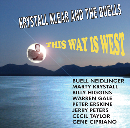 Krystall Klear and the Buells - This Way Is West